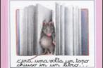 """""""C'era una volta un topo chiuso in un libro"""" - miglior libro mai premiato"""