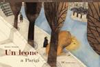 """Un leone a Parigi - vincitore del Premio Nazionale """"Nati per leggere"""""""